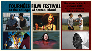 Tournées Film Festival for the College of Staten Island