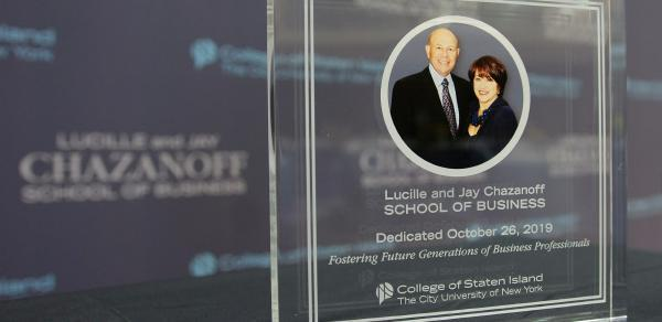 Dedication plaque for the Lucille and Jay Chazanoff School of Business