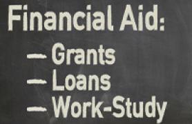 Financial Aid: Grants; Loans; Work-Study
